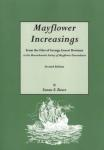 Mayflower Increasings (First Three Generations - Passengers Genealogy) by: Susan Roser