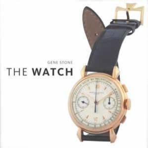 The Watch by: Gene Stone