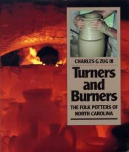 Turners & Burners (North Carolina Pottery)