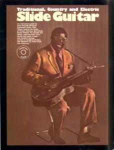 Traditional, Country, Electric Slide Guitar Instruction Guide w/ CD by: Arlen Roth