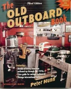 The Old Outboard Book by: Peter Hunn