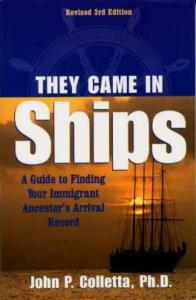 They Came in Ships (Genealogy) by: John Colletta