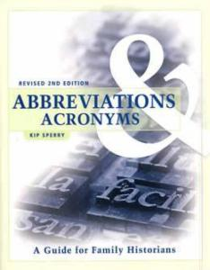 Abbreviations & Acronyms by: Kip Sperry