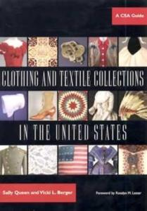 Clothing & Textiles Collections in the United States by: Queen & Berger