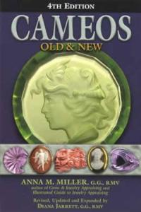 Cameos Old & New, 4th Ed by: Anna Miller