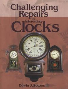 Challenging Repairs to Interesting Clocks