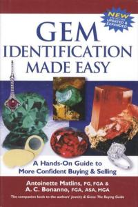 Gem Identification Made Easy, 6th Ed: A Hands-On Guide