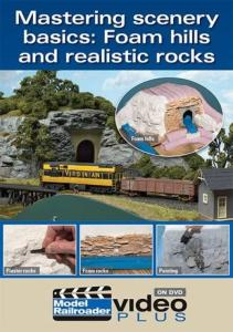 Model Railroader Mastering Scenery Basics: Foam Hills Realistic Rocks