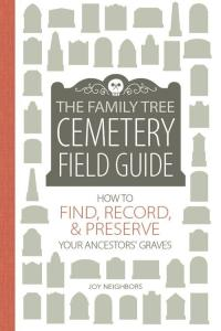 Family Tree Cemetery Field Guide