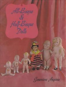 All-Bisque & Half-Bisque Dolls