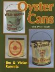 Oyster Cans by: Jim & Vivian Karsnitz