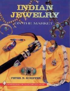 Native American Indian Jewelry on the Market by: Peter N. Schiffer
