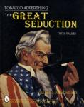 Tobacco Advertising: The Great Seduction