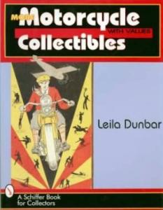 More Motorcycle Collectibles With Values by: Leila Dunbar