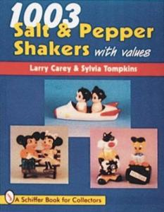 1003 Salt and Pepper Shakers by: Larry Carey, Sylvia Tompkins