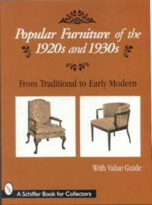 Popular Furniture of the 1920's & 1930's by: Schiffer Publishing