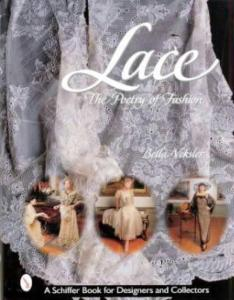 Lace: The Poetry of Fashion by: Bella Veksler