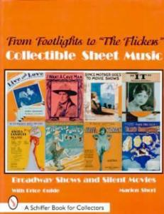From Footlights to The Flickers Collectible Sheet Music by: Marion Short