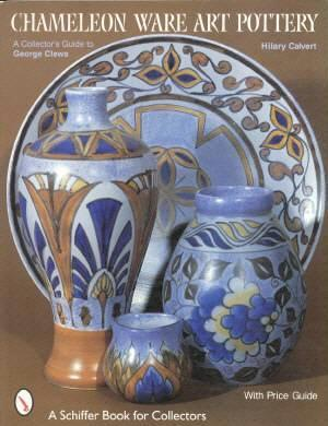 Clews Staffordshire Pottery Id Book Blue Chameleon Ware
