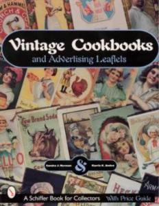 Vintage Cookbooks & Advertising Leaflets by: Sandra Norman, Karrie Andes
