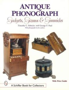 Antique Phonograph Gadgets Gizmos
