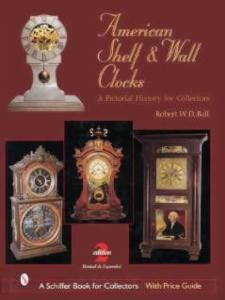 American Shelf & Wall Clocks by: Robert Ball