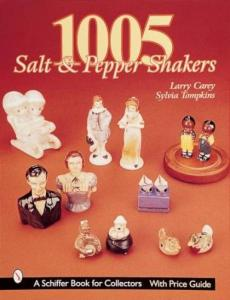 1005 Salt and Pepper Shakers by: Larry Carey, Sylvia Tompkins