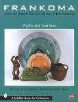 Frankoma and Other Oklahoma Potteries, 3rd Ed by: Phyllis & Tom Bess