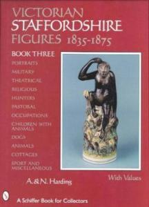 English Victorian Staffordshire Figures 1835-1875, Book 3
