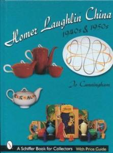 Homer Laughlin China 1940s & 1950s by: Jo Cunningham