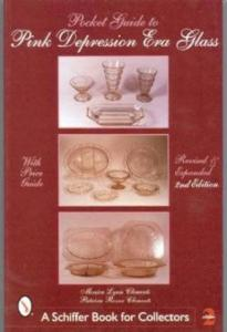 Pocket Guide to Pink Depression Era Glass by: Monica Lynn Clements, Patricia Rosser Clements