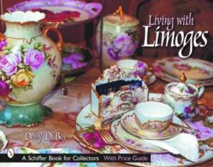 Living with Limoges by: Debby DuBay