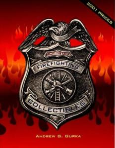 Hot Stuff: Firefighting Collectibles by: Andrew G. Gurka