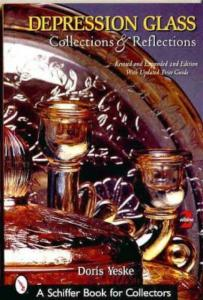 Depression Glass Collections & Reflections by: Doris Yeske