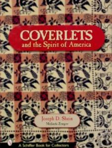 Coverlets and the Spirit of America by: Joseph D. Shein