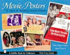Movie Posters 75 Years of Academy Award Winners by: Diana DiFranco Everett, Morris Everett Jr.