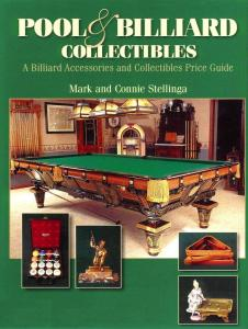 Pool & Billiard Collectibles by: Mark & Connie Stellinga