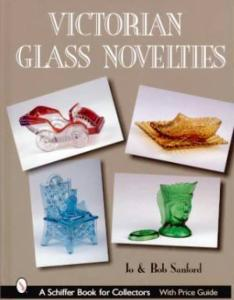 Victorian Glass Novelties by: Jo & Bob Sanford