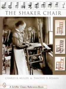 The Shaker Chair by: Charles R. Muller & Timothy D. Rieman
