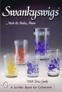 Kraft Swankyswigs Glass Tumblers Guide by: Mark & Sheila Moore