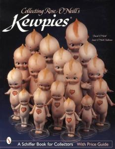 Collecting Rose O'Neill's Kewpies by: David O'Neill