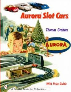 Aurora Slot Cars by: Thomas Graham