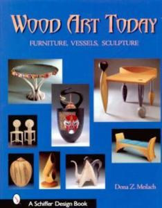 Wood Art Today by: Dona Z. Meilach