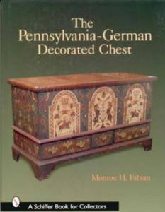 Antique Pennsylvania German Decorated Chests by: Monroe Fabian