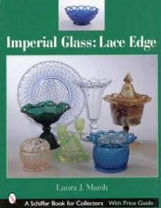 Imperial Glass: Lace Edge by: Laura J. Marsh