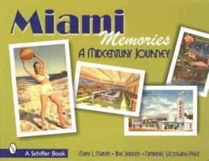 Miami Memories (Postcards) by: Mary Martin, et al