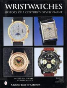Wristwatches: History of a Century's Development