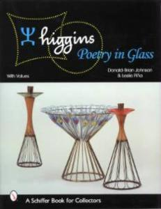 Higgins: Poetry in Glass by: Johnson & Pina
