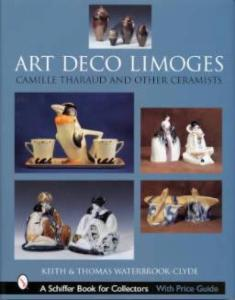 Art Deco Limoges by: Keith & Thomas Waterbrook-Clyde