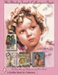 Shirley Temple Collector Guide
